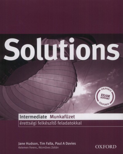 Paul A. Davies - Tim Falla - Jane Hudson - Solutions Intermediate Munkafüzet