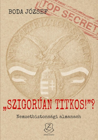 "Dr. Boda József - ""Szigorúan titkos!""?"