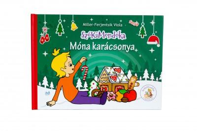 Miller-Ferjentsik Viola - Szókimondóka - Móna karácsonya