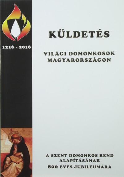 - Küldetés - Világi domonkosok Magyarországon