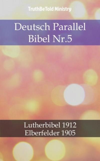 Martin Truthbetold Ministry Joern Andre Halseth - Deutsch Parallel Bibel Nr.5