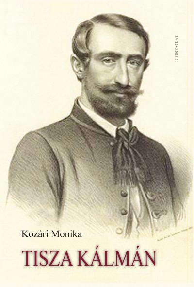 Kozári Monika - Tisza Kálmán