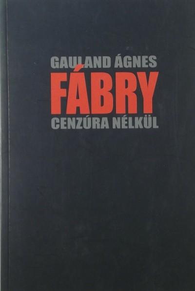 Gauland Ágnes - Fábry - cenzúra nélkül