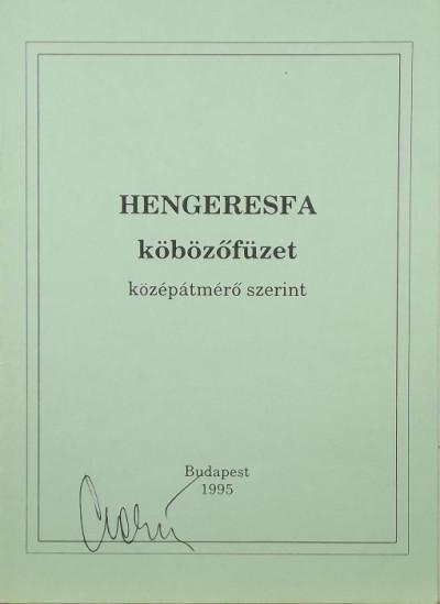 - Hengeresfa köbözőfüzet