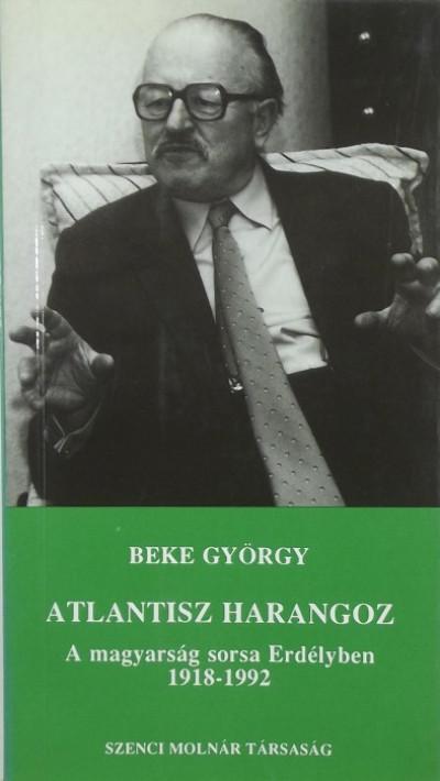 Beke György - Atlantisz harangoz