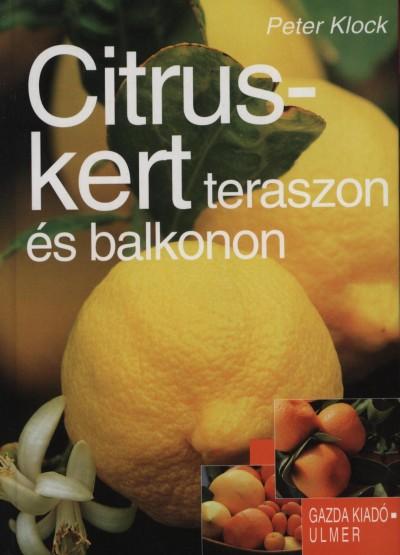 Peter Klock - Citruskert teraszon és balkonon