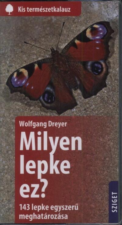 Wolfgang Dreyer - Milyen lepke ez?
