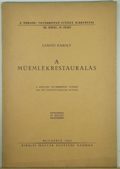 Csányi Károly - A műemlékrestaurálás