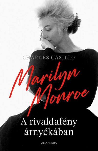 Charles Casillo - Marilyn Monroe