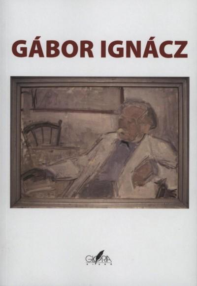 Bíró Ferenc  (Szerk.) - Szabó Ferenc  (Szerk.) - Gábor Ignácz