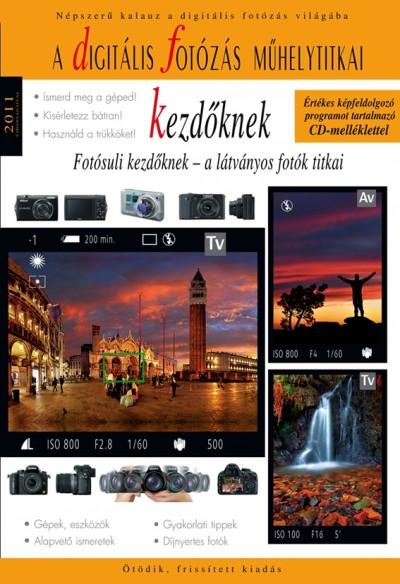 Enczi Zoltán - Richard Keating - A digitális fotózás műhelytitkai kezdőknek - 2011