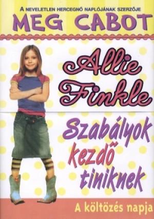 Meg Cabot - Allie Finkle - Szab�lyok kezd� tiniknek 1.