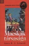 Annie M. G. Schmidt - Macsk�k t�rsas�ga