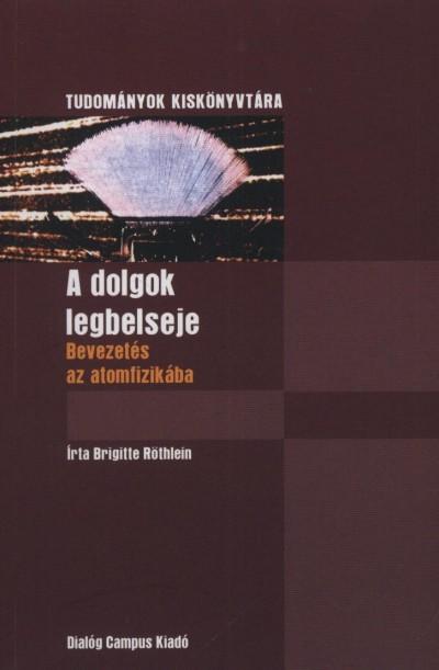 Brigitte Röthlein - A dolgok legbelseje