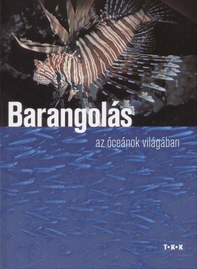 Csatlósné Miklós Anna - Barangolás az óceánok világában