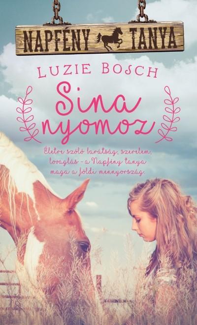Luzie Bosch - Sina nyomoz