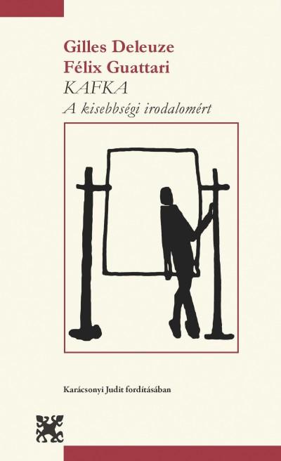 Gilles Deleuze - Félix Guattari - Kafka
