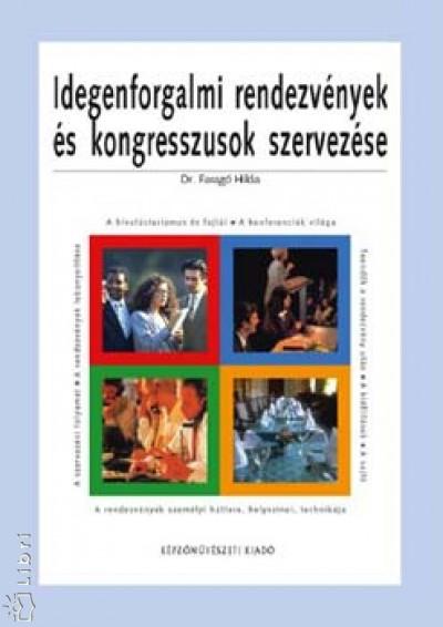 Dr. Faragó Hilda - Idegenforgalmi rendezvények és kongresszusok szervezése