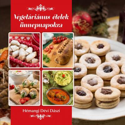 Hémangi Dévi Dászi - Vegetáriánus ételek ünnepnapokra