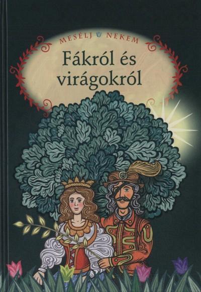 Luzsi Margó  (Összeáll.) - Mesélj nekem fákról és virágokról