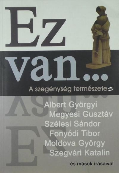 Nagy László  (Szerk.) - Tóth Árpád  (Szerk.) - Ez van...