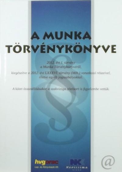 - A Munka Törvénykönyve