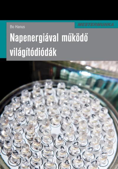 Bo Hanus - Napenergiával működő világítódiódák