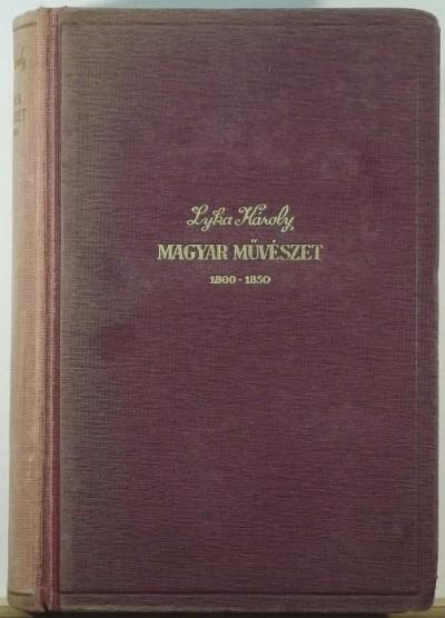 Lyka Károly - Magyar művészet 1800-1850
