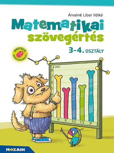 Árvainé Libor Ildikó - Matematikai szövegértés 3-4. osztály - Munkafüzet