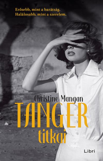 Christine Mangan - Tanger titkai