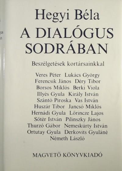 Hegyi Béla - A dialógus sodrában