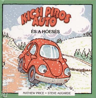 Steve Augarde - Mathew Price - Kicsi piros autó és a hóesés