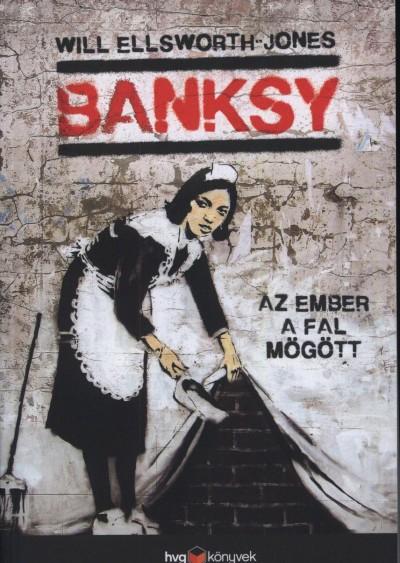Ellsworth - Jones Will - Banksy