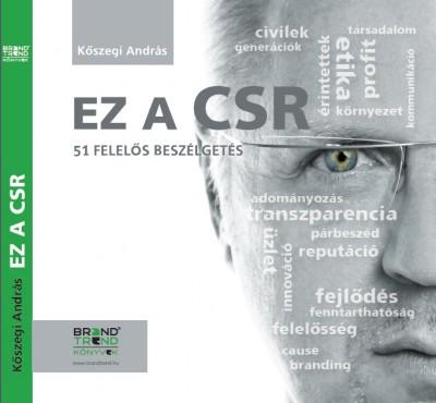 Kőszegi András - Ez a CSR