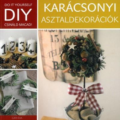 - DIY: Karácsonyi asztaldekoráció