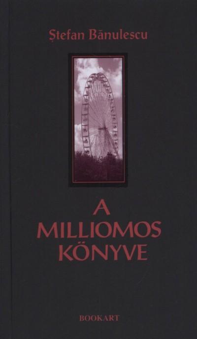Stefan Banulescu - A milliomos könyve