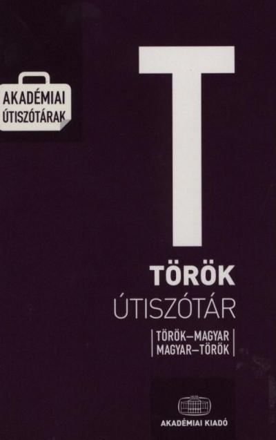 Dávid Géza  (Szerk.) - Török útiszótár / Magyar-török, török- magyar