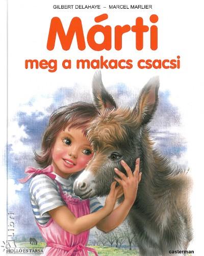 Gilbert Delahaye - Marcel Marlier - Márti meg a makacs csacsi