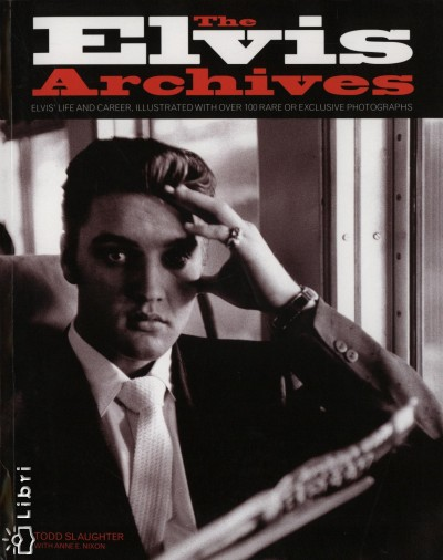 Anne E. Nixon - Todd Slaughter - The Elvis Archives