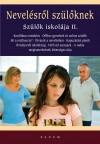 Bakonyi Anna - Czigl�n Karolina - Nemes �va - Purebl Gy�rgy - S. Pintye M�ria - Tari Annam�ria - Vajna Vir�g - Vekerdy Tam�s - Nevel�sr�l sz�l�knek - Sz�l�k iskol�ja II.