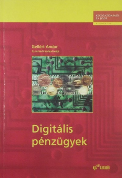 Gellért Andor - Digitális pénzügyek
