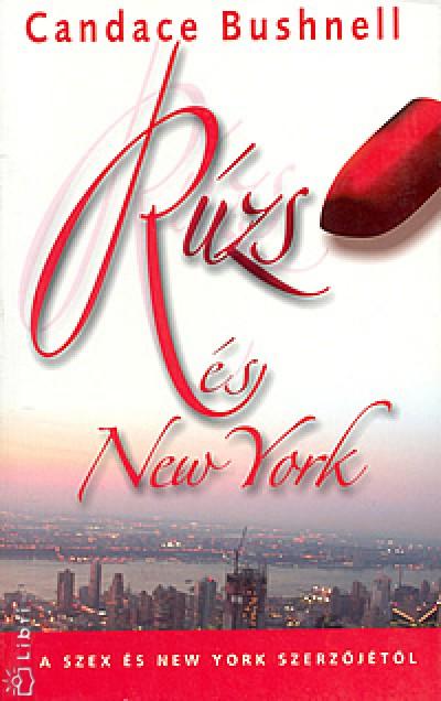 Candace Bushnell - Rúzs és New York