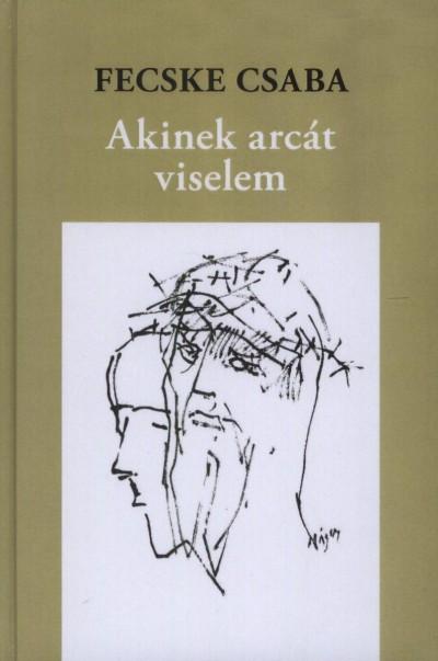 AKINEK ARCÁT VISELEM
