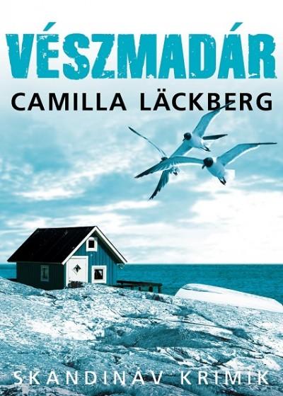 Camilla Läckberg - Vészmadár