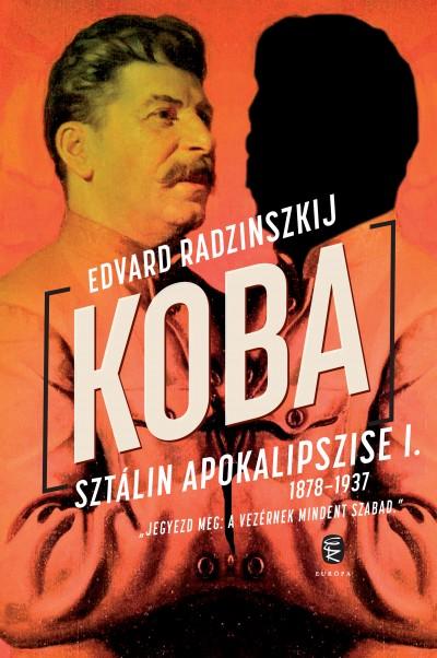 Edvard Radzinszkij - Koba