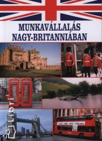 MUNKAVÁLLALÁS NAGY-BRITANNIÁBAN