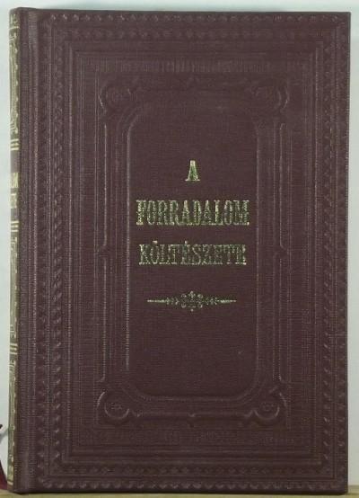 Áldor Imre  (Szerk.) - A forradalom költészete