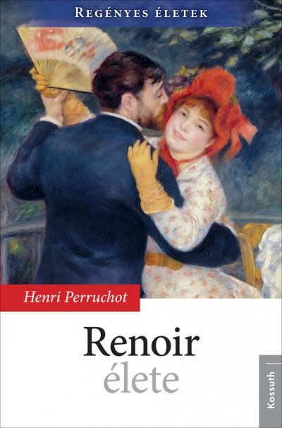 Henri Perruchot - Renoir élete