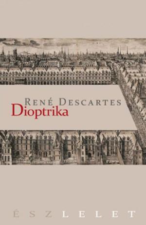 Ren� Descartes - Dioptrika