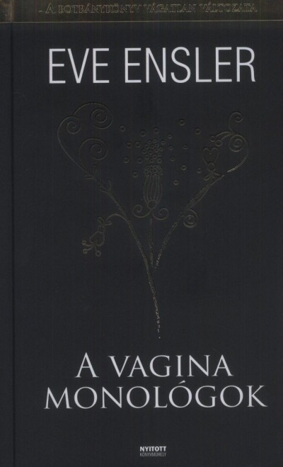 Eve Ensler - A vagina monológok
